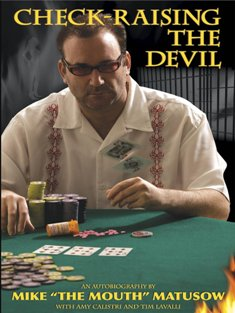 Check-Raising the Devil by Mike Matsuow