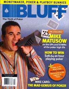 Mike the Mouth Matusow in Bluff magazine